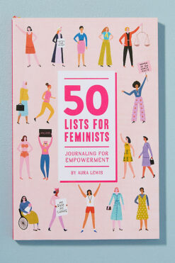 50 Lists for Feminists (Guided Journal): Journaling for Empowerment